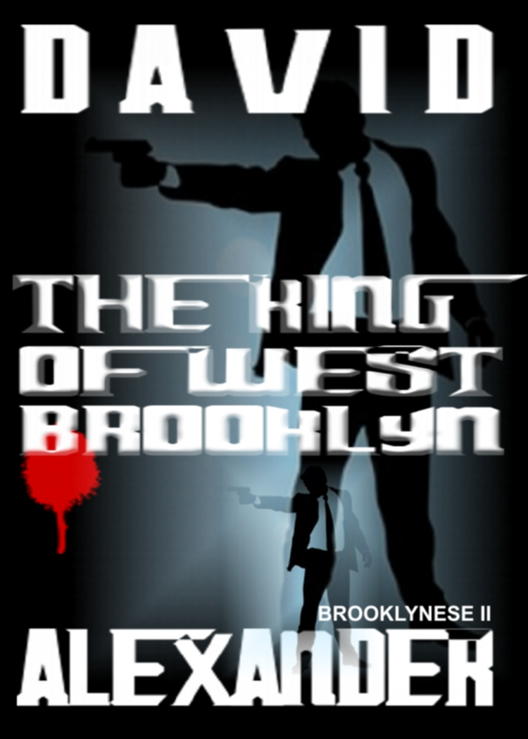 The King of West Brooklyn by David Alexander.